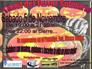 Túnel del Terror Solidario