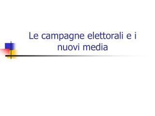 Le campagne elettorali e i nuovi media