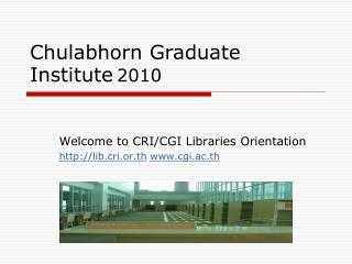 Chulabhorn Graduate Institute 2010