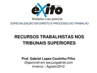 RECURSOS TRABALHISTAS NOS  TRIBUNAIS SUPERIORES