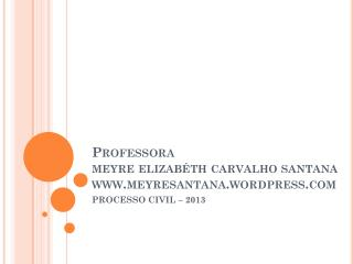 Professora  meyre elizabéth  carvalho  santana meyresantana.wordpress
