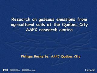 Philippe Rochette,  AAFC Québec City
