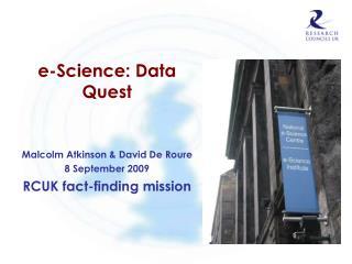 e-Science: Data Quest