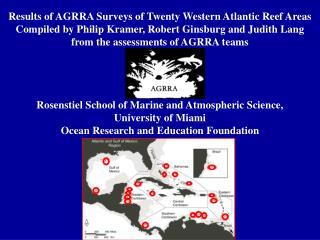Results of AGRRA Surveys of Twenty Western Atlantic Reef Areas