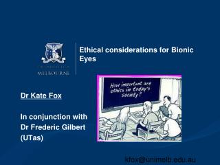 Ethical considerations for Bionic Eyes