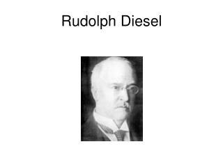 Rudolph Diesel