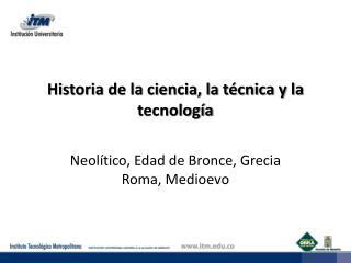 Historia de la ciencia, la técnica y la tecnología
