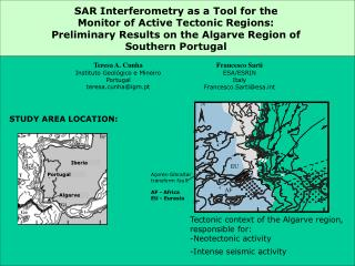 SAR  I nterferometry as a Tool for the  Monitor of Active Tectonic Regions: