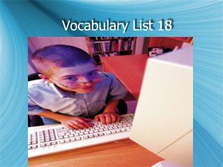 Vocabulary List 18