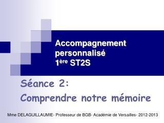 Accompagnement personnalisé 1 ère  ST2S