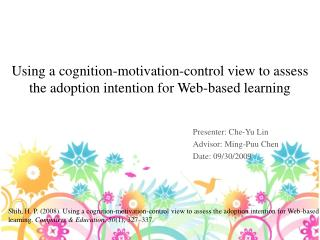 Using a cognition-motivation-control view to assess the adoption intention for Web-based learning
