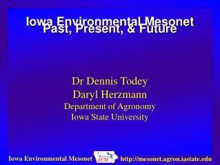 Iowa Environmental Mesonet Past, Present, & Future