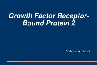 Growth Factor Receptor-Bound Protein 2
