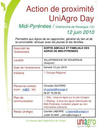 Action de proximité UniAgro Day Midi-Pyrénées /  Villefranche-de-Rouergue (12) 12 juin 2010