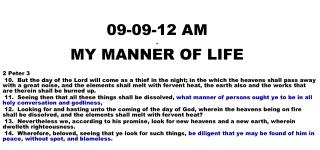 09-09-12 AM . MY MANNER OF LIFE