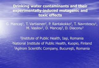 Drinking water contaminants and their experimentally-induced mutagenic and toxic effects