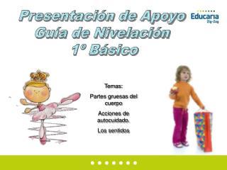 Presentación de Apoyo  Guía de Nivelación  1º Básico