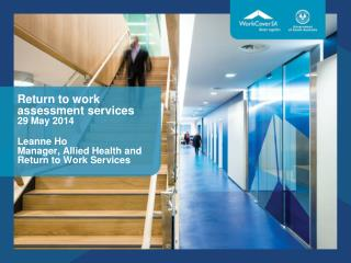 Return to work assessment service