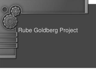 Rube Goldberg Project