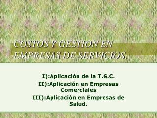 COSTOS Y GESTION EN EMPRESAS DE SERVICIOS.