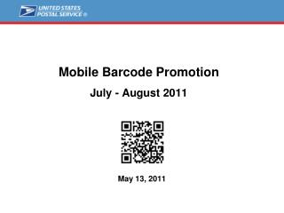 Mobile Barcode Promotion   July - August 2011