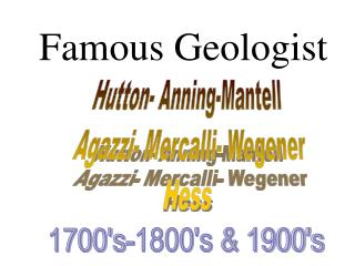 Famous Geologist