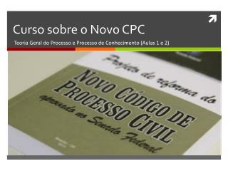 Curso sobre  o Novo CPC