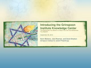 Introducing the Grinspoon Institute Knowledge Center
