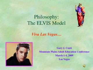 Philosophy: The ELVIS Model