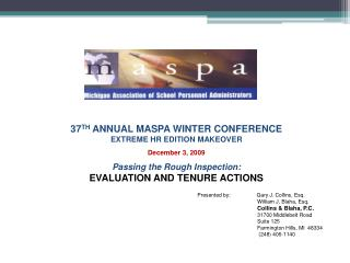 37 TH  ANNUAL MASPA WINTER CONFERENCE EXTREME HR EDITION MAKEOVER December 3, 2009