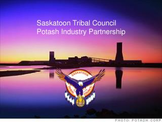 Saskatoon Tribal Council Potash Industry Partnership