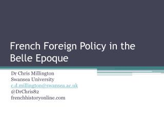 French Foreign Policy in the Belle Epoque