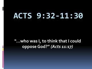 Acts 9:32-11:30