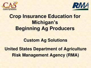Crop Insurance Education for Michigan's  Beginning Ag Producers