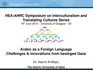 HEA-AHRC Symposium on Interculturalism and Translating Cultures Series