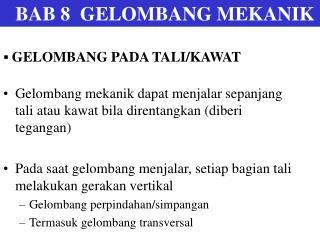 BAB 8  GELOMBANG MEKANIK