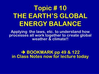 Topic # 10 THE EARTH'S GLOBAL ENERGY BALANCE