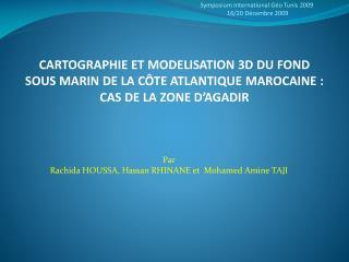 Par Rachida HOUSSA, Hassan RHINANE et  Mohamed Amine TAJI
