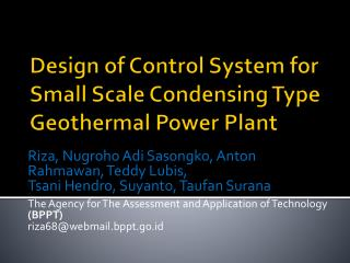 Design of Control System for Small Scale Condensing Type Geothermal Power Plant