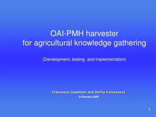 OAI-PMH harvester for agricultural knowledge gathering (Development, testing  and implementation)