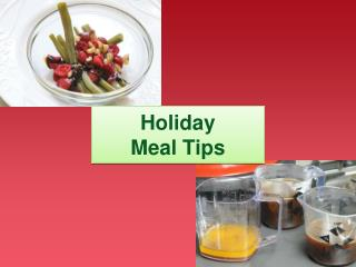 Holiday  Meal Tips