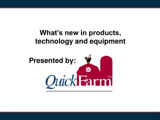 What's new in products, technology and equipment