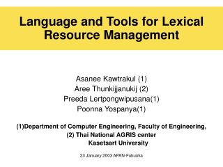 Language and Tools for Lexical Resource Management