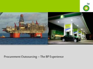 Procurement Outsourcing – The BP Experience