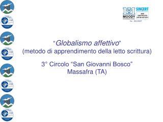""" Globalismo affettivo """