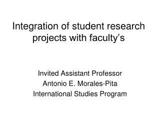 Integration of student research projects with faculty's