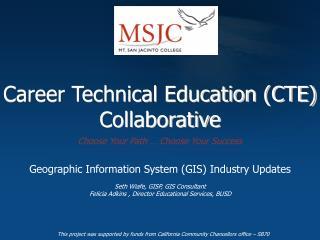 Career Technical Education CTE   Collaborative