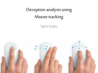 Deception analysis using Mouse tracking