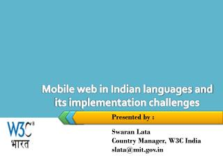 Mobile web in Indian languages and its implementation challenges