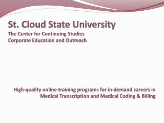 St. Cloud State University The Center for Continuing Studies Corporate Education and Outreach
